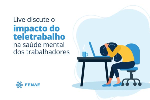 Live-saude-mental-e-teletrabalho-600x400 17.07.png