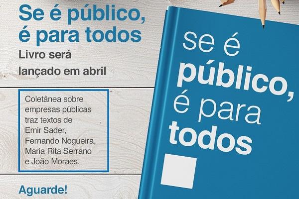 Livro Se é público, é para todos